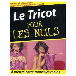 LE TRICOT POUR LES NULS
